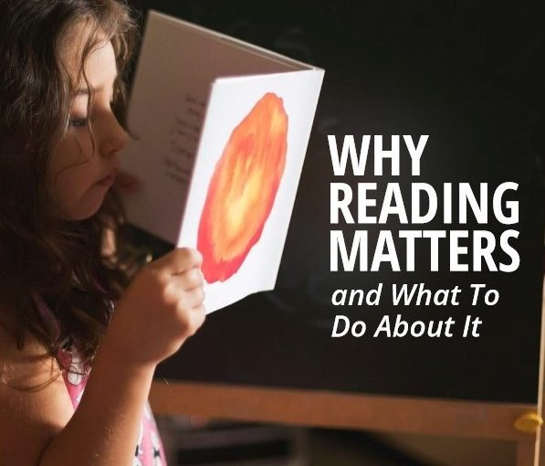 Why Reading Matters and What To Do About It