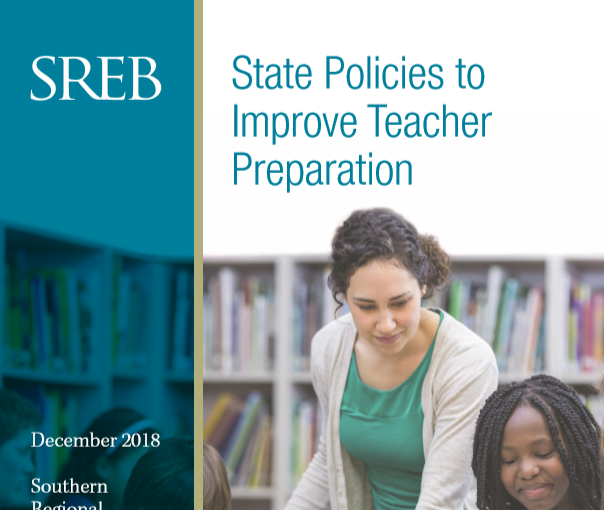 State Policies to Improve Teacher Preparation